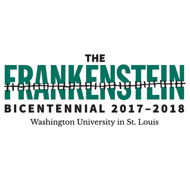 The Frankenstein Bicentennial 2017-2018, Washington University in St. Louis