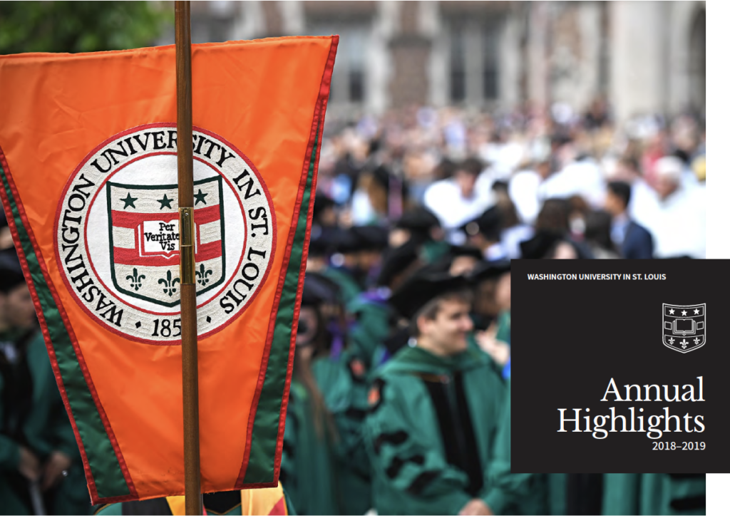 Cover of the WashU 2018-19 annual report shows an orange banner with the WashU seal with overlaid text: Washington University in St. Louis Annual Highlights 2018-2019